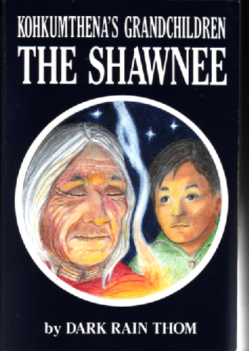 Kohkumthena's Grandchildren The Shawnee